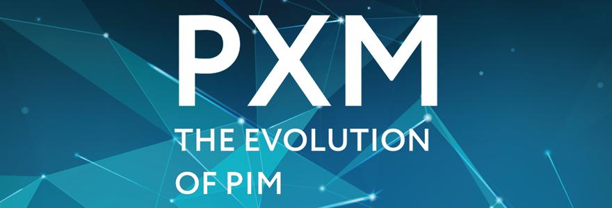 Les avantages du PXM